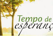 Catequese e espiritualidade - A esperança é para os momentos difíceis