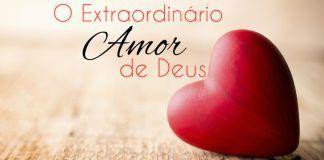 Tenha a coragem de abrir-se ao amor incondicional de Deus