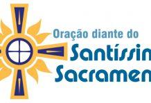 oração diante do santissimo Sacramento