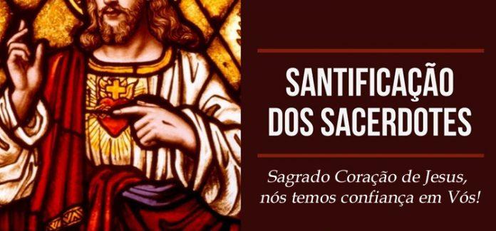 santificação do sacerdote - sagrado coração de JEsus